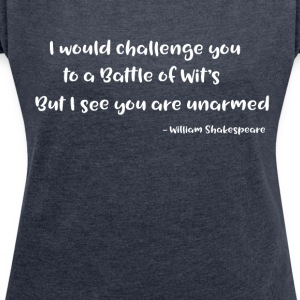 Shakespeare Quotes - Women's T-shirt with rolled up sleeves