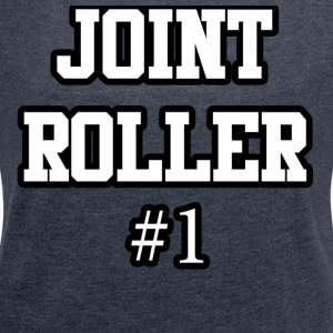 joint Roller - Women's T-shirt with rolled up sleeves