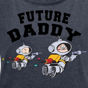Future Daddy (Personalize with Month Year} - Women's T-shirt with rolled up sleeves