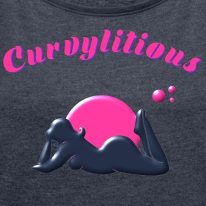 Curvylitious Bed Candy - Women's T-shirt with rolled up sleeves