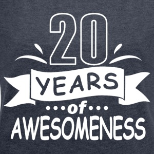 20 years of awesomeness - Frauen T-Shirt mit gerollten Ärmeln