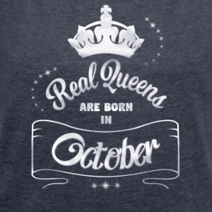 Queens October - Women's T-shirt with rolled up sleeves