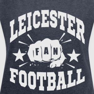 Leicester Football Fan - Women's T-shirt with rolled up sleeves