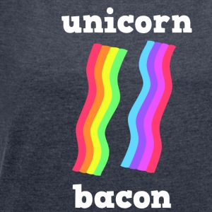 UNICORN BACON STRIPS - Women's T-shirt with rolled up sleeves