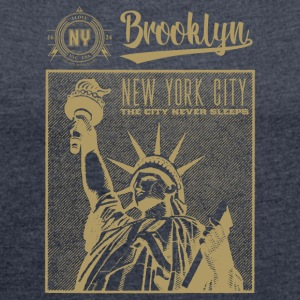 New York City · Brooklyn - Women's T-shirt with rolled up sleeves
