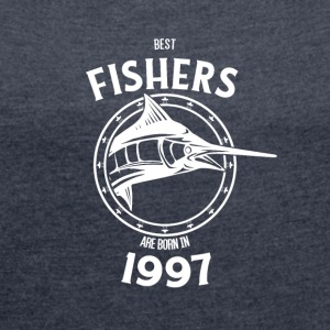 Present for fishers born in 1997 - Women's T-shirt with rolled up sleeves