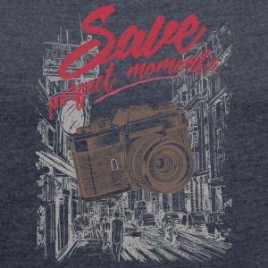 save perfect moments - Frauen T-Shirt mit gerollten Ärmeln