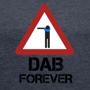 Dab Forever Red - Women's T-shirt with rolled up sleeves