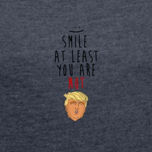 Smile, Trump - Women's T-shirt with rolled up sleeves