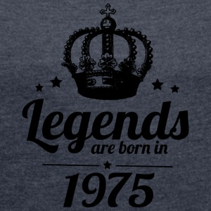 Legends 1975 - Women's T-shirt with rolled up sleeves