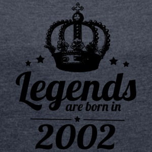 Legends 2002 - Women's T-shirt with rolled up sleeves