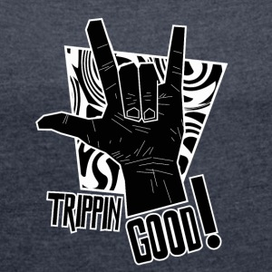 TRIPPIN GOOD 2 - Women's T-shirt with rolled up sleeves