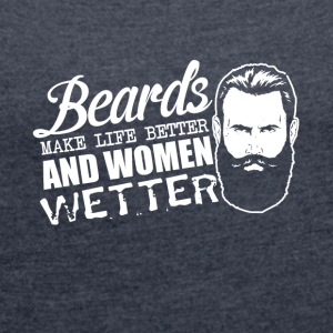 Pun - beards and women - sex, women wet - Women's T-shirt with rolled up sleeves