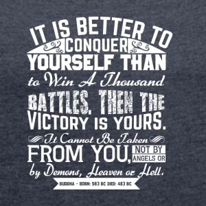 Conquer Yourself - Women's T-shirt with rolled up sleeves