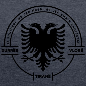 Albania Tirana Durres Vlore - Women's T-shirt with rolled up sleeves