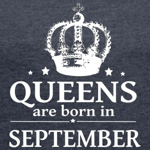September Queen - Women's T-shirt with rolled up sleeves