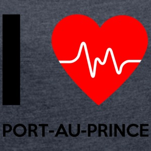 I Love Port-au-Prince - I Love Port-au-Prince - Women's T-shirt with rolled up sleeves