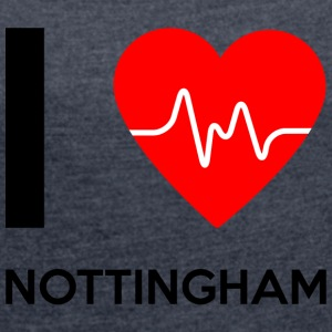 I Love Nottingham - I love Nottingham - Women's T-shirt with rolled up sleeves
