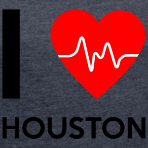I Love Houston - I Love Houston - Women's T-shirt with rolled up sleeves