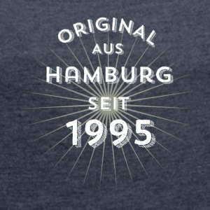 Original from Hamburg since 1995 - Women's T-shirt with rolled up sleeves