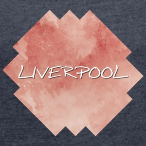 Liverpool - Women's T-shirt with rolled up sleeves