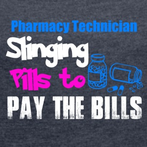 Pharmacy Technician / Pharmaceutical technical - Women's T-shirt with rolled up sleeves