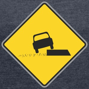 Road Sign car on board - Women's T-shirt with rolled up sleeves