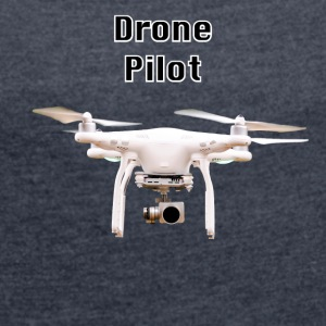 drone pilot - Women's T-shirt with rolled up sleeves
