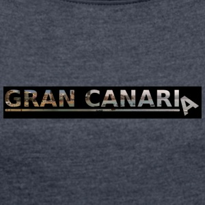 Gran Canaria - Women's T-shirt with rolled up sleeves
