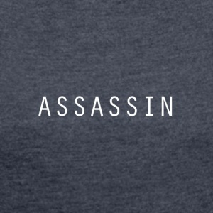 Assassin - Women's T-shirt with rolled up sleeves