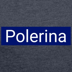 Polerina - Women's T-shirt with rolled up sleeves