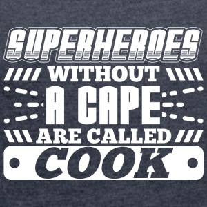 SUPERHEROES COOK - Women's T-shirt with rolled up sleeves