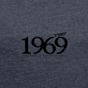 1969 Logo - Women's T-shirt with rolled up sleeves