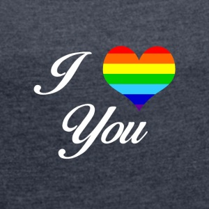 LGBT I LOVE YOU - Dame T-shirt med rulleærmer