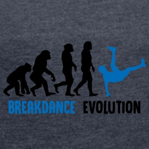 ++Breakdance Evolution++ - Frauen T-Shirt mit gerollten Ärmeln