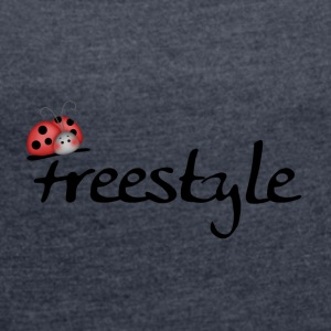 Bugslife freestyle - Women's T-shirt with rolled up sleeves