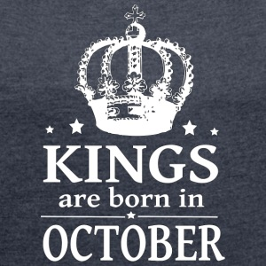 October King - Women's T-shirt with rolled up sleeves
