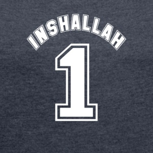 Inshallah - Women's T-shirt with rolled up sleeves