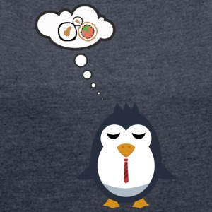 Even penguins dream of Sushi - Women's T-shirt with rolled up sleeves