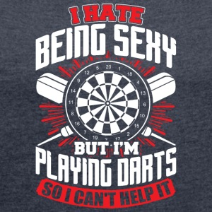 DARTS - HATE BEING SEXY - Frauen T-Shirt mit gerollten Ärmeln
