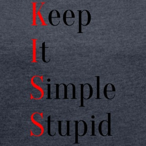 KISS - Keep It Simple Stupid - Dame T-shirt med rulleærmer