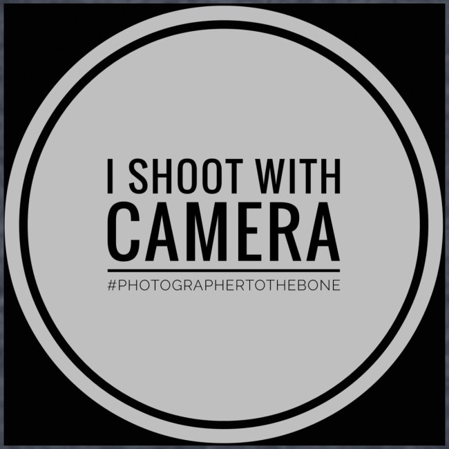 I SHOOT WITH CAMERA