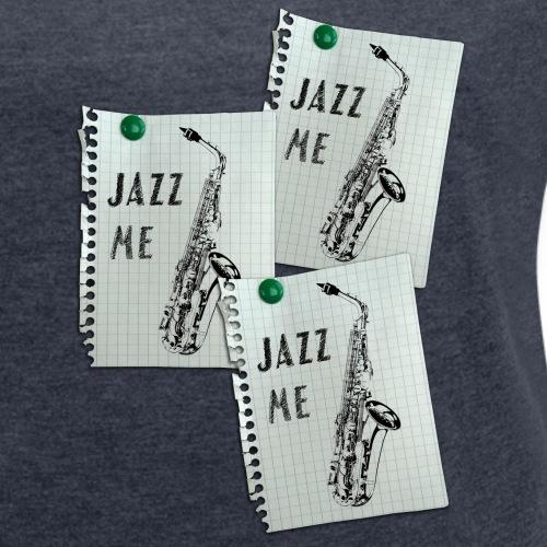Jazz-me1 - Frauen T-Shirt mit gerollten Ärmeln