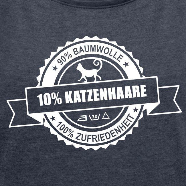 Vorschau: katzenhaare - Frauen T-Shirt mit gerollten Ärmeln