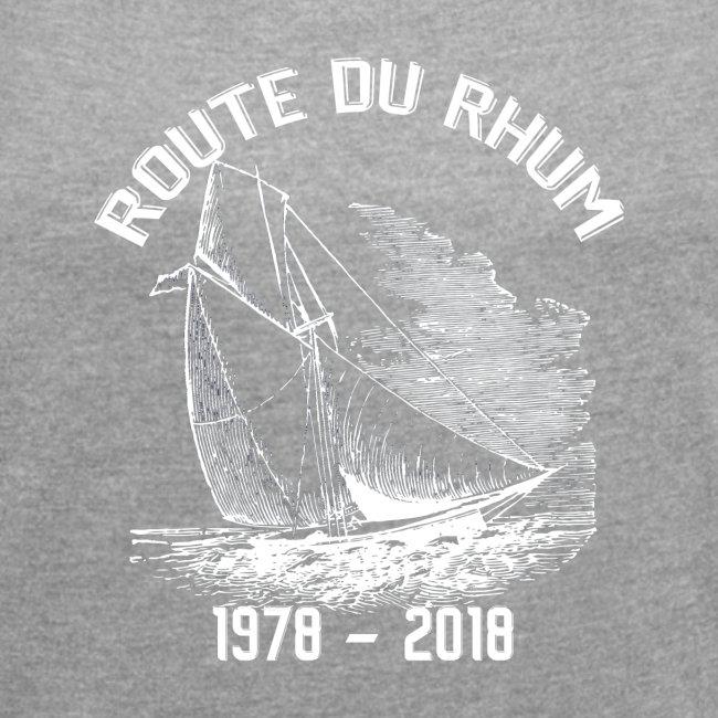 La Route du Rhum 1978-2018 - Blanc