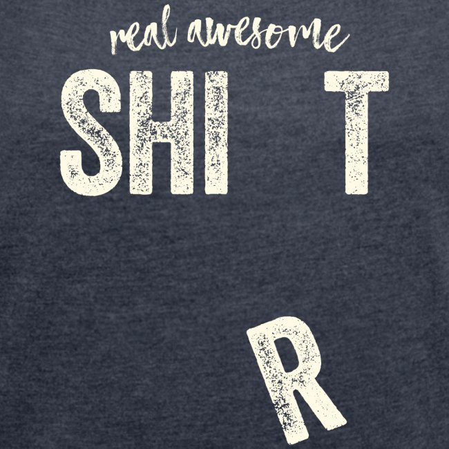 real awesome shirt - lustige Geschenkidee