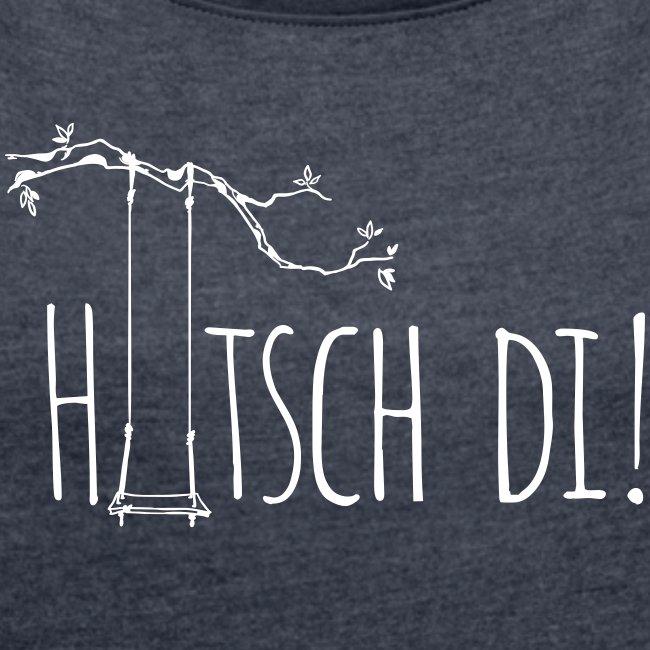 Vorschau: Hutsch di - Frauen T-Shirt mit gerollten Ärmeln