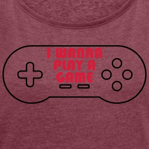Play controller - Women's T-shirt with rolled up sleeves