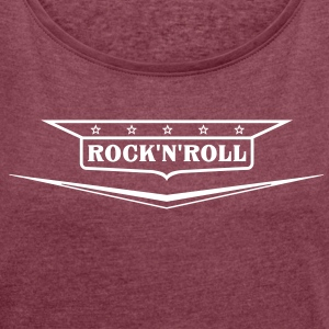 Rock and roll shirt - Women's T-shirt with rolled up sleeves