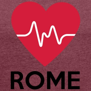 heart Rome - Women's T-shirt with rolled up sleeves